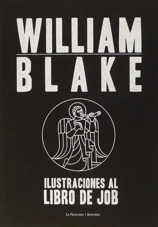 Lo último de La Felguera es esta maravilla de William Blake para los amantes del arte. Blake prefería crear un sistema que ser esclavizado por otro ajeno... y es lo que hizo con el Libro de Job: creó su propio sistema, su propia mitología en este conjunto de grabados. Todo lo que venga del genio de Blake es bienvenido. Fans absolutos de su poesía y su pintura. Podéis ver esta obra aquí: https://www.veniracuento.com/content/ilustraciones-al-libro-de-job