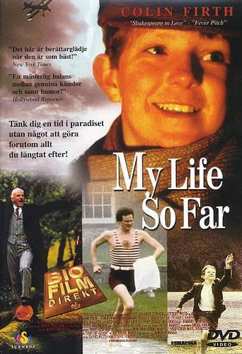 'My Life So Far' (1999) British film set in 1927 and  based on the memoirs of Denis Forman, a British television executive. The story of how the Pettigrew family, living in their family estate Kiloran House in Scotland, deal with changes brought by the end of WWI, told through the point of view of one of the Pettigrew children, Fraser (Robert Norman). With Colin Firth, Rosemary Harris, Irène Jacob, Mary Elizabeth Mastrantonio.