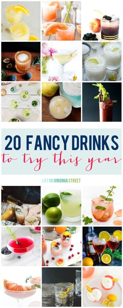 20 Fancy Drinks To Try This Year via Life On Virginia Street - I want to try every single one of these cocktails!