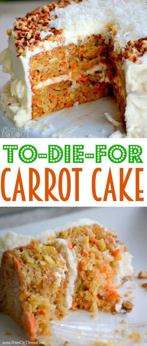 To-Die-For Carrot Cake - The BEST Carrot Cake you'll ever try! (...and it's made with applesauce!)| MomOnTimeout.com