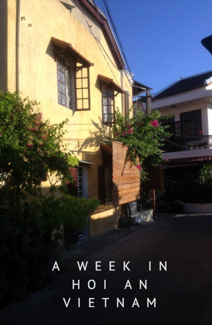 How to spend a week in Hoi An and make the most of your time: shopping, beach, tailors, and poolside drinks.