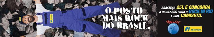 Campanha para venda de ingresso para o Rock in Rio nos postos Ipiranga.