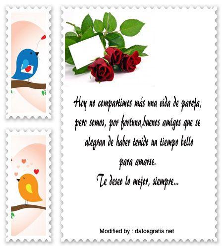 buscar pensamientos bonitos para mi ex amor,bonitas dedicatorias para mi ex amor:  http://www.datosgratis.net/frases-de-agradecimiento-para-mi-ex-novio/