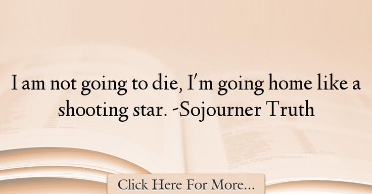 Sojourner Truth Quotes About Home - 35305