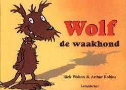 Wolf de waakhond - Rick Walton