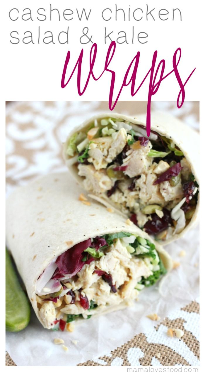 Mama Loves Food!: Cashew Chicken Salad & Kale Wraps