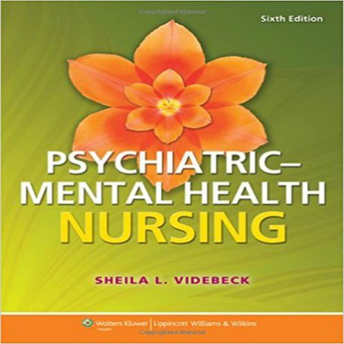 Test bank for Psychiatric Mental Health Nursing 6th edition by Videbeck