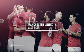 REUNITED 14 :  MU 2-1 Valencia (Fletcher 49', Fellaini 90'+1'/Moreno 71') 12 August 2014 - Old Trafford