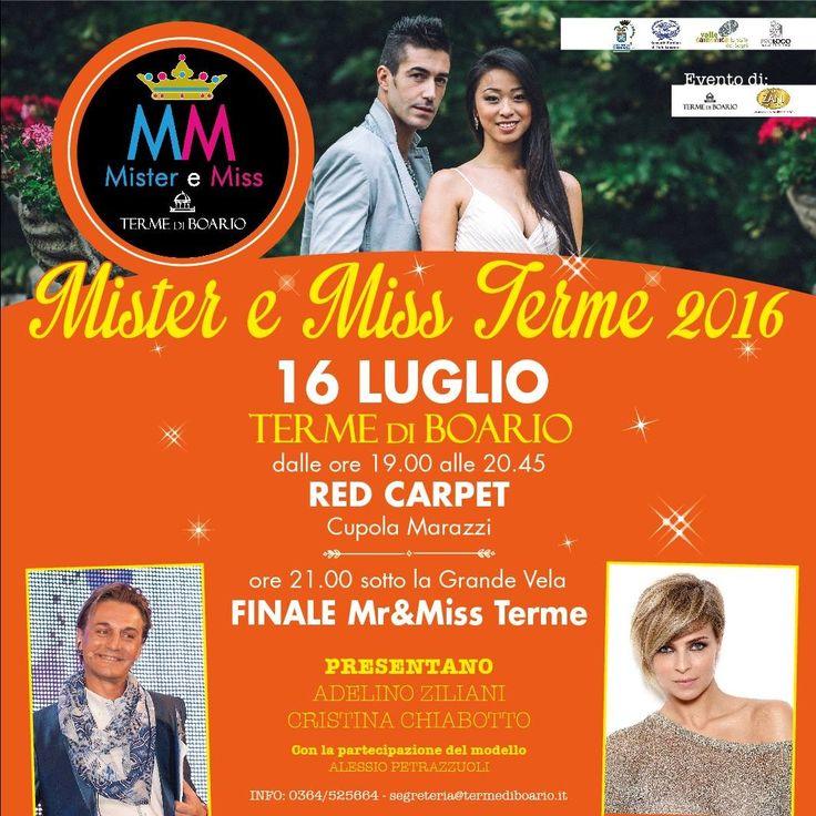 Mister e Miss Terme 2016  Presentatrice d'eccezione: la bellissima Cristina Chiabotto.  Vi aspettiamo numerosi -->Sabato 16 Luglio ore 21 Ingresso libero.