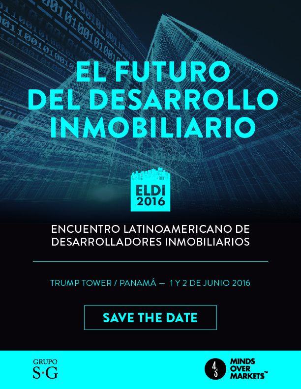 El Futuro del Desarrollo Inmobiliario ELDI 2016. Te invitamos a formar parte de la reunión latinoamericana más importante para compartir mejores prácticas y tendencias en desarrollo Inmobiliario. Un evento de contenido técnico avanzado para líderes que están creando el futuro de nuestra industria.