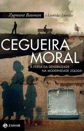 Baixar Livro Cegueira Moral - Zygmunt Bauman em PDF, ePub e Mobi