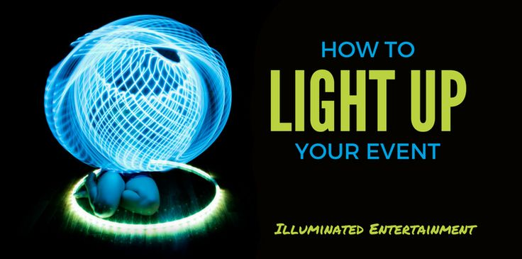 How To Light Up Your Event