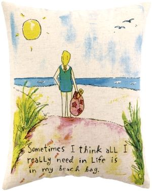 """""""Sometimes I think all I really need in life is in my beach bag.""""  Beach art pillow with saying  featuring the art and wisdom of Sandy Gingras."""