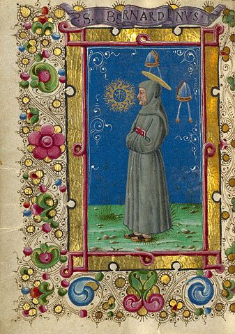 Gualenghi-d'Este Hours  Saint Bernardino of Siena Taddeo Crivelli  Italian, Ferrara, about 1469  Tempera colors, gold paint, gold leaf, and ink on parchment    4 1/4 x 3 1/8 in.  MS. LUDWIG IX 13, FOL. 195V (Getty)