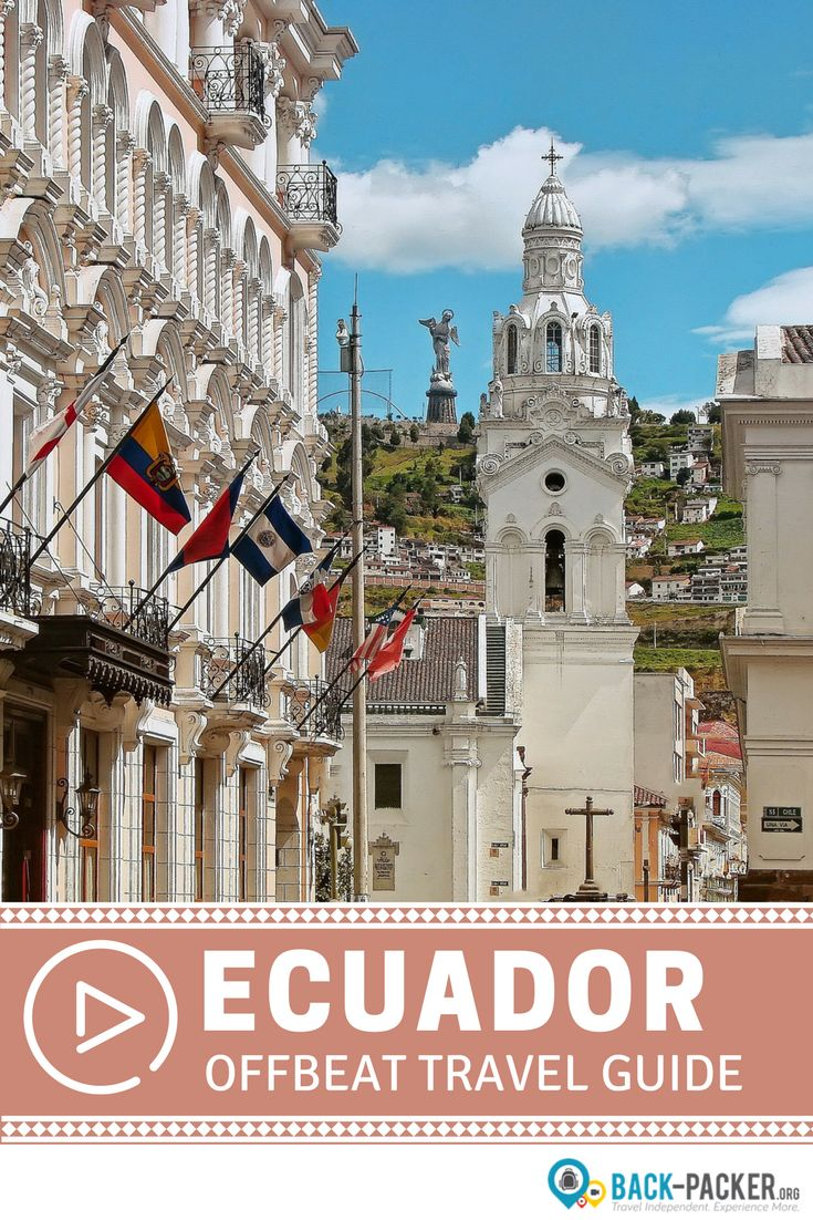 Best South America Travel Images On Pinterest South America - Underrated escapes 10 tips and tricks for discovering quito ecuador