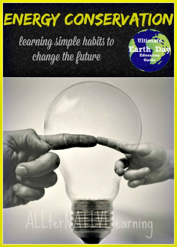 Energy conservation through simple habits. How to teach children the importance of turning lights of and activities to do together as a family.