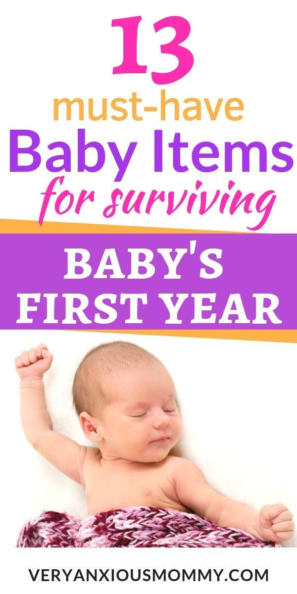 13 Essential Baby Items For Surviving The First Year Baby Item Checklist Parenting Baby Items Must Have