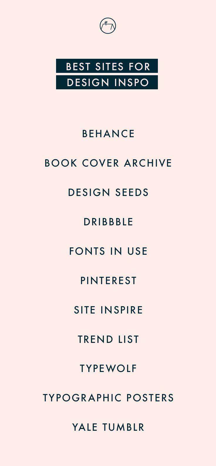 Design Inspo. My go-to places for  design inspiration.