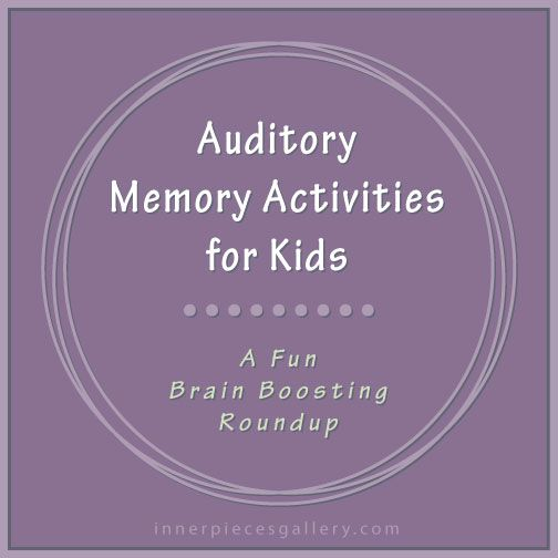 Auditory Memory Activities for Kids Repinned by  SOS Inc. Resources  http://pinterest.com/sostherapy.