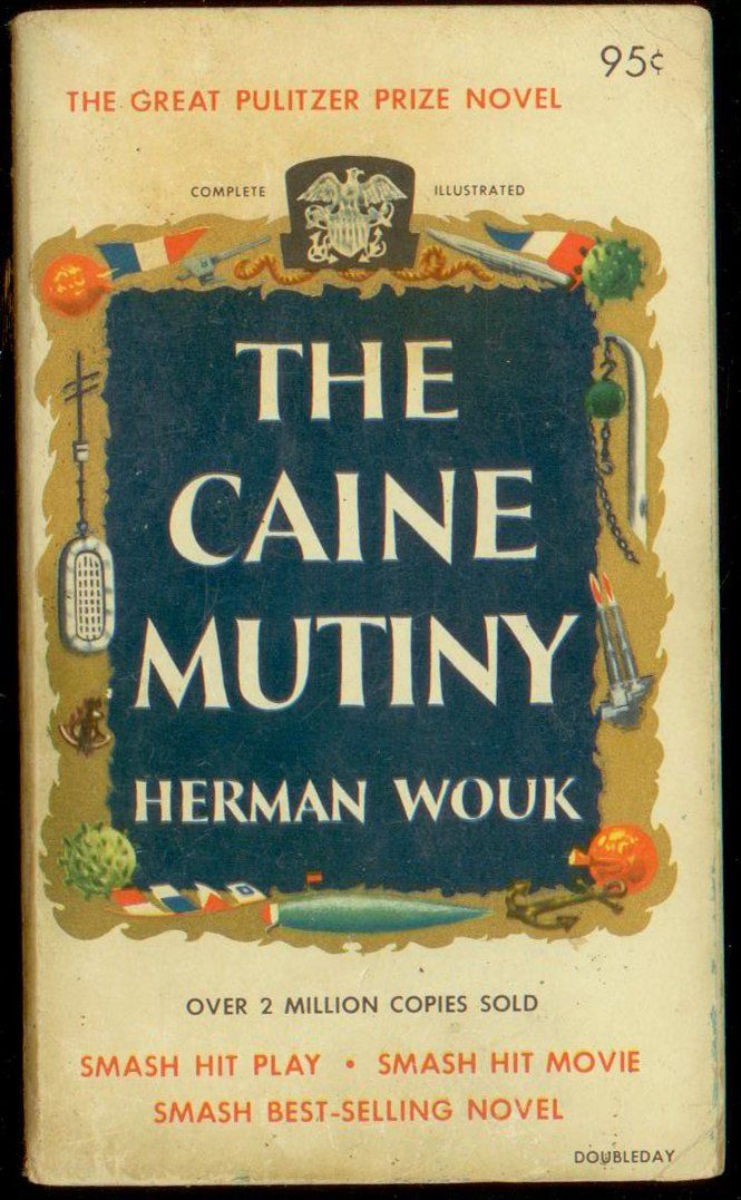 Pin By Syosset Public Library On Book Covers The Caine Mutiny Vintage Book Covers Good Books