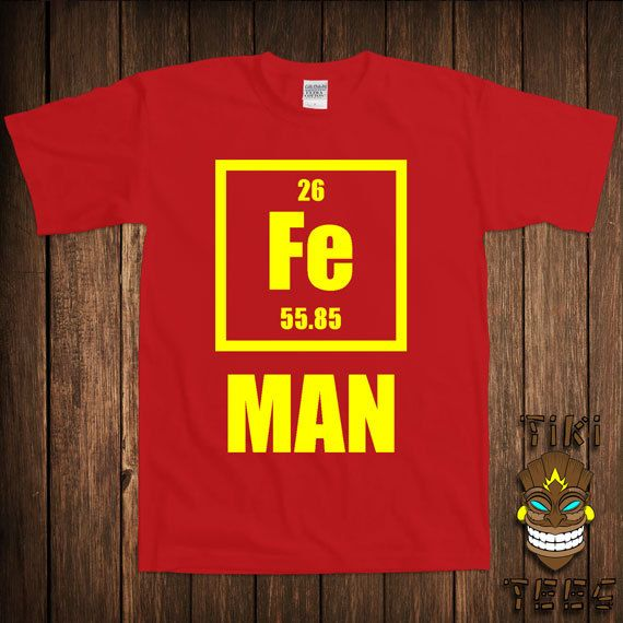 Fe Iron Man Super Hero Comic Chemistry Joke Periodic Table Of Elements Funny Science University College Humor Cool Geek Nerd T-shirt Tee Top on Etsy, $15.00