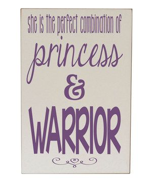 Another great find on #zulily! Cream & Purple 'Princess & Warrior' Plaque by Vinyl Crafts #zulilyfinds