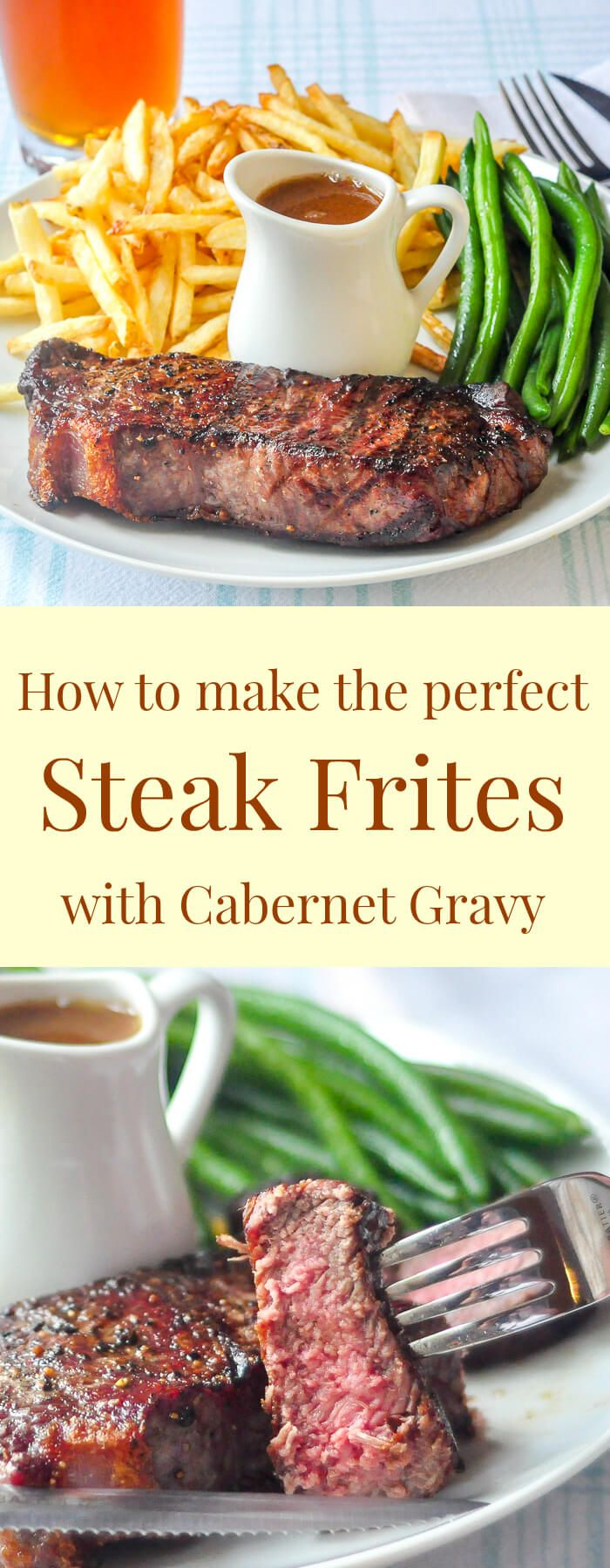 Steak Frites with Cabernet Thyme Gravy - a French bistro comfort food classic , elevated by an incredibly flavourful gravy. Tips for perfect frites, too. It's the main course in our new Valentine's Day Dinner Menu.
