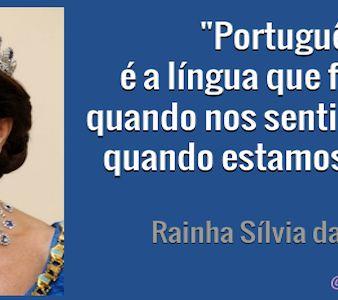 Rainha da Suécia «Falo português quando estou feliz»