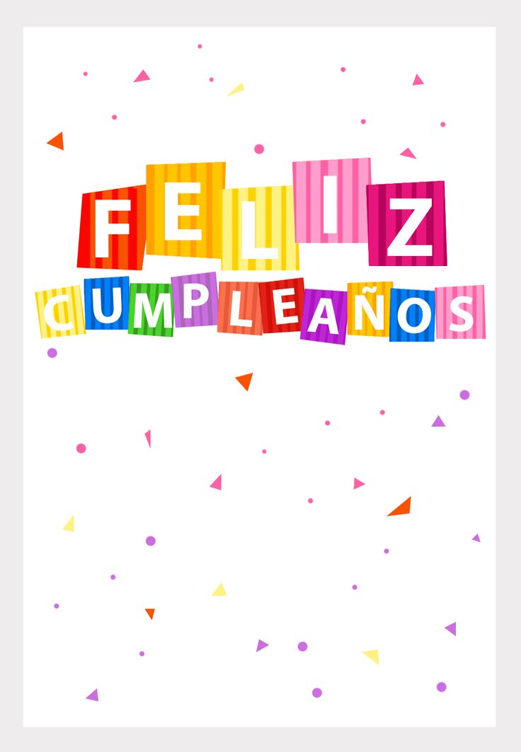 17 Best images about feliz cumple! on Pinterest Birthday wishes, Te amo and Happy