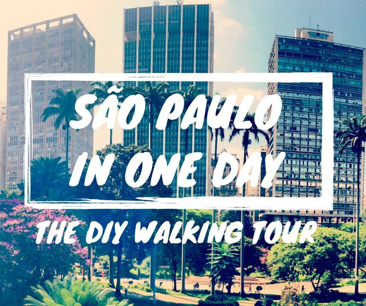 Brazil Travel Tips l São Paulo: The DIY Walking Tour l @tbproject