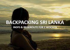 Backpacking Sri Lanka – Warum solltest du mit dem Rucksack durch Sri Lanka reisen? Weil Sri Lanka Dir das volle Backpacking Programm bieten kann:...