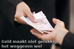 Geld maakt niet gelukkig, het weggeven wel:  http://alsliga.be/index.php?id=2019