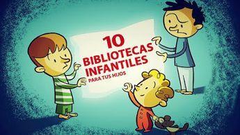 10 bibliotecas virtuales infantiles.