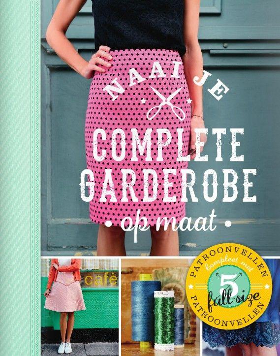 Naai je complete garderobe op maat ISBN9789043918039