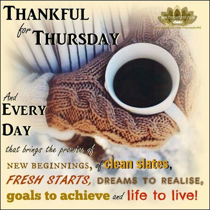 Thankful Thursday Quotes: 10 Best Images About Thursday Greetings On Pinterest