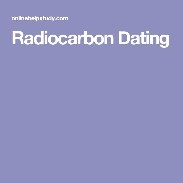 Radiocarbon Dating