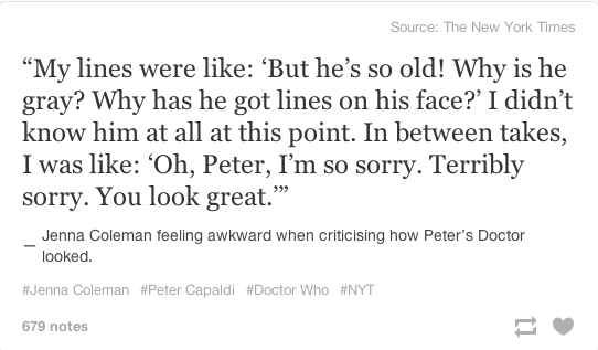 "Because old is the new young. | 17 Reasons Peter Capaldi Will Save ""Doctor Who"""