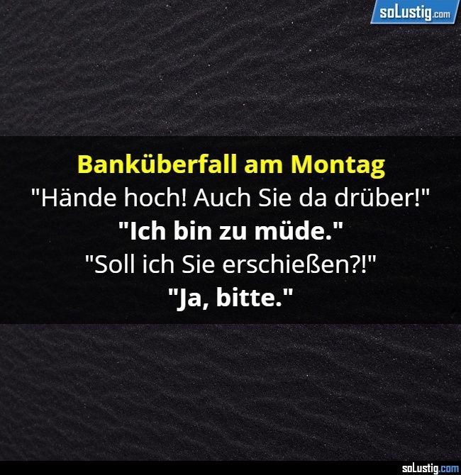 Banküberfall am Montag