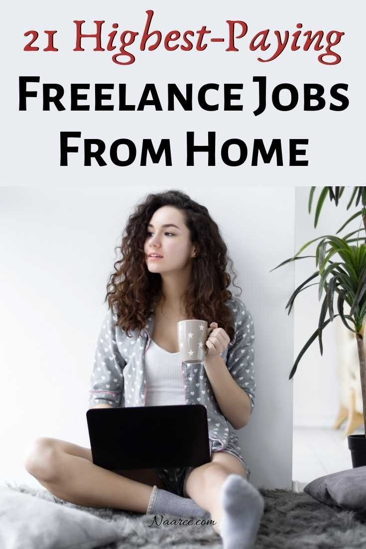 21 Highest Paying Freelance Jobs From Home Freelancing Jobs Freelance Jobs Website Freelance