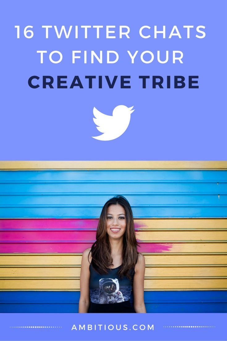 16 Twitter Chats to Find Your Creative Tribe | (For the female blogger community). From Krissany at Ambitious.com