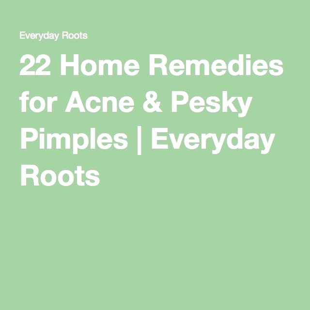 22 Home #Remedies for Acne & Pesky Pimples | Everyday Roots #beauty skin care products