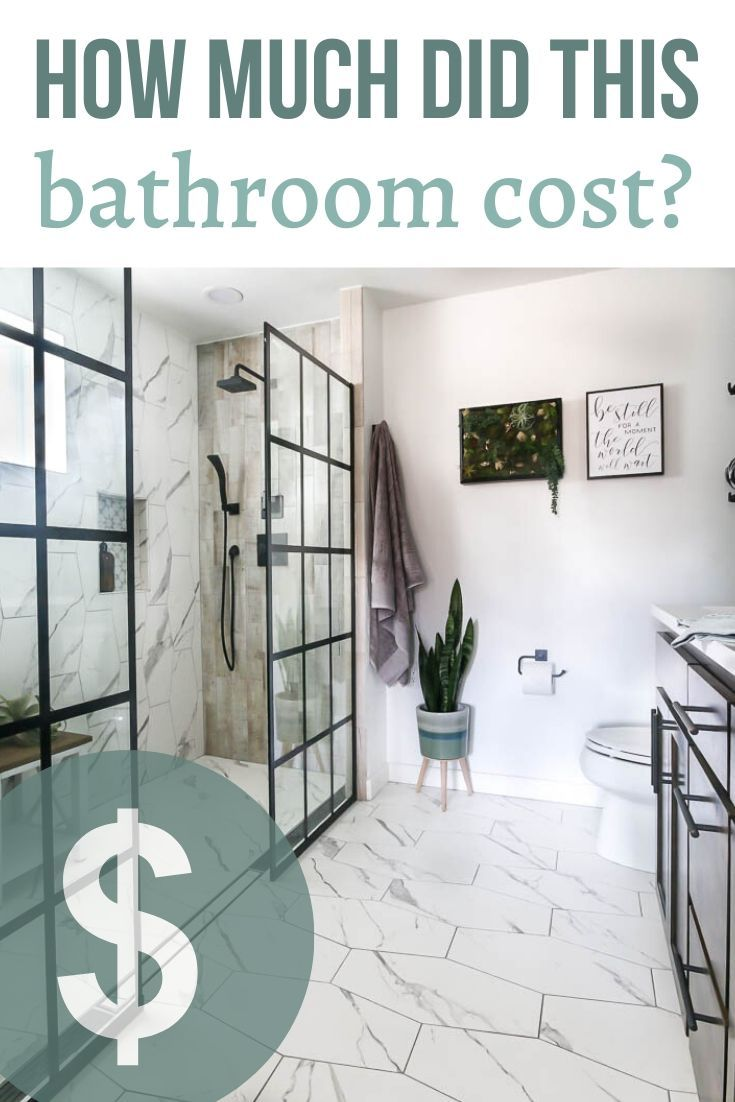 Our Modern Bathroom Renovation Cost Making Manzanita In 2020 Bathroom Renovation Cost Bathroom Cost Modern Bathroom Renovations