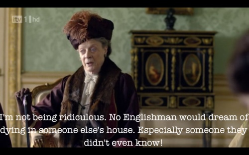 : Maggie Smith, Dame Maggie, Abbey Quotes, Funny, Downtown Abbey, Downton Abby, Lady Violets, Downton Abbey, Dowager Countess