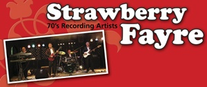 Strawberry Fayre Band - A successful band from the early 70's to the mid 80's, touring Europe and supporting bands such as Mud, Sweet, Lindisfarne, The Fortunes and The Searchers.