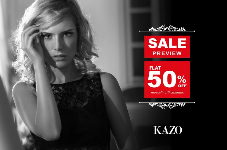 Style up your wardrobe with FLAT 50% OFF on KAZO's merchandise from 25th - 27th Dec'15. Rush to your nearest store and leading MBO's now!!