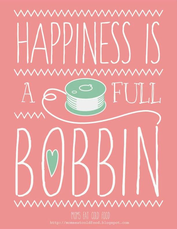 Happiness is a Full Bobbin ~ Free Printable! #sewing #quilting