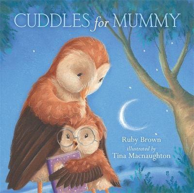 Cuddles for Mummy (Board Book)