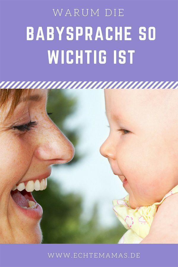 Wissenschaftler haben herausgefunden, dass Babysprache gar nicht schlecht sein s…