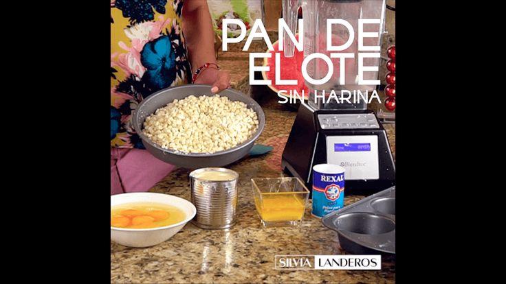 Bienvenidos a Silvia Landeros - Pan de Elote sin harina