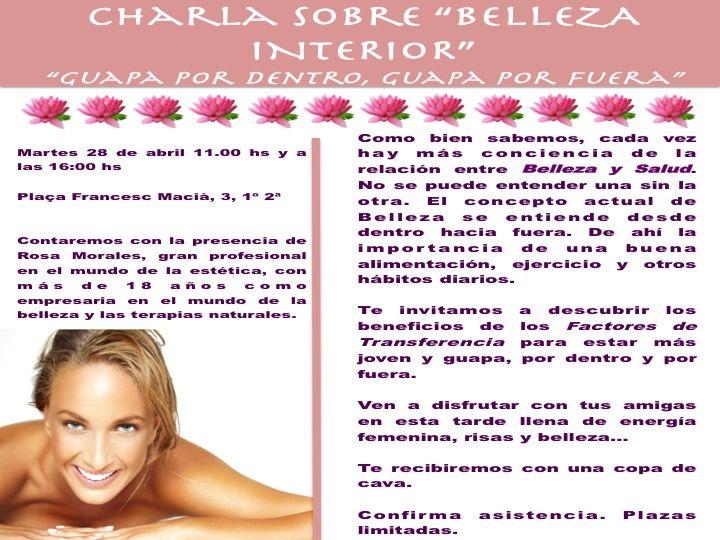"CHARLA SOBRE ""BELLEZA INTERIOR"", ""GUAPA POR DENTRO, GUAPA POR FUERA""."